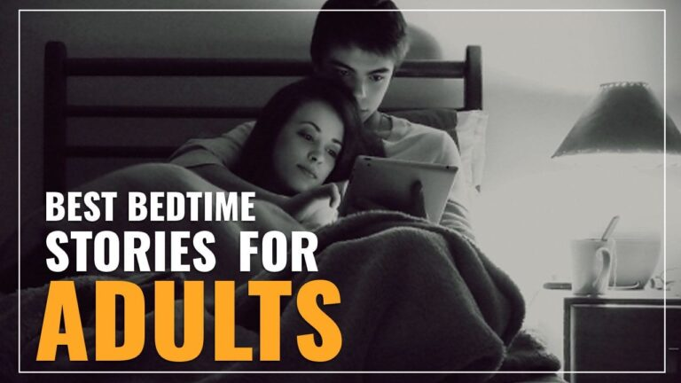 Best Bedtime Stories For Adults & Girlfriends