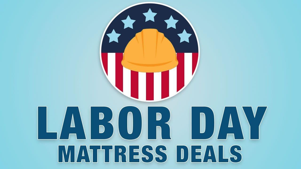 Best Labor Day Mattress Deals Sales Discounts Updated