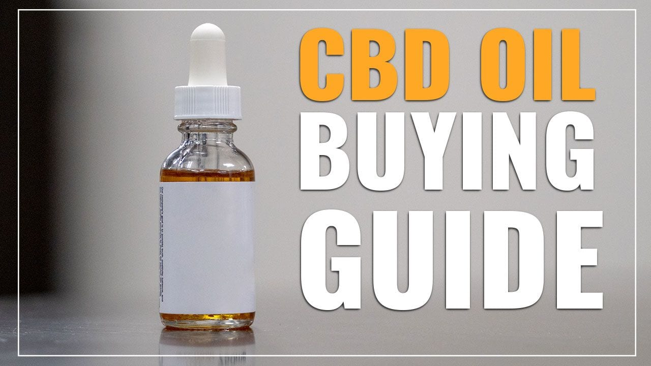 cbd oil buying guide