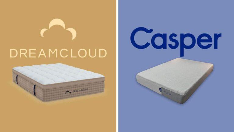 DreamCloud vs Casper Mattress