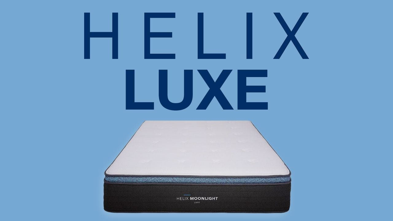 Helix Luxe Mattress Review A Bed For Everyone 2019