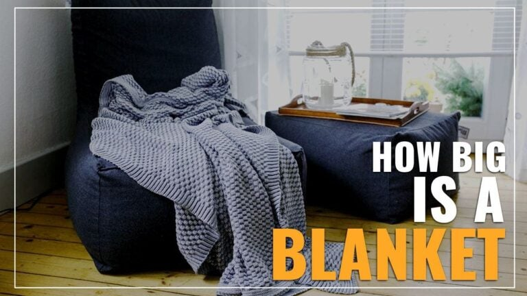 How Big Is A Blanket (King, Queen, Full, Twin)