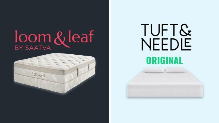 Loom and Leaf vs Tuft and Needle Mattress