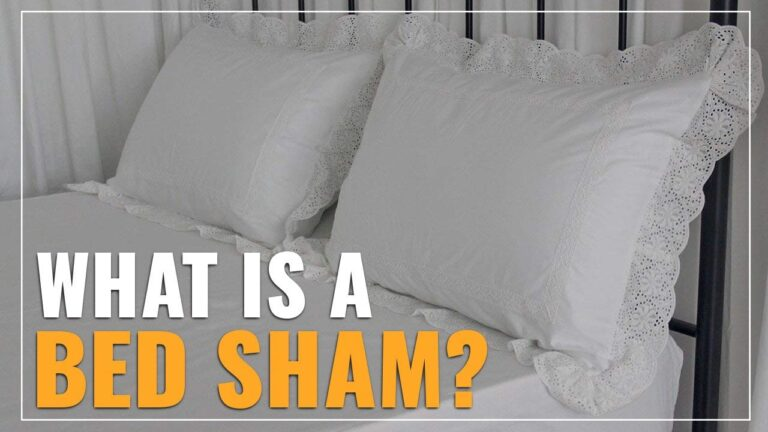 What Is A Bed Sham?