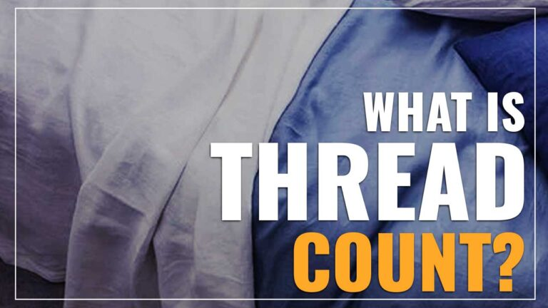 What Does Thread Count Mean?