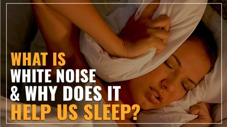What Is White Noise And Why Does It Help Us Sleep?