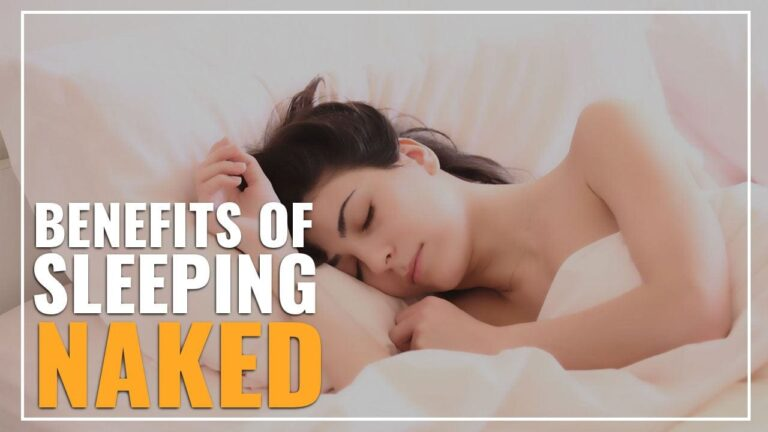 Benefits Of Sleeping Naked