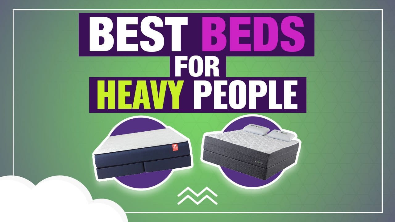 best mattress for heavy people and obese overweight fat large person