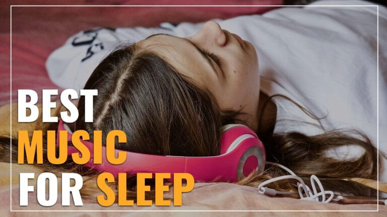 Best Music For Sleep