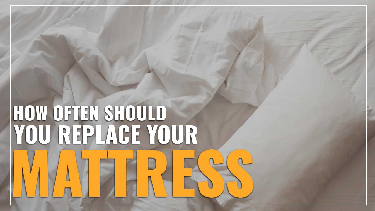 how often should you replace your mattress featured image