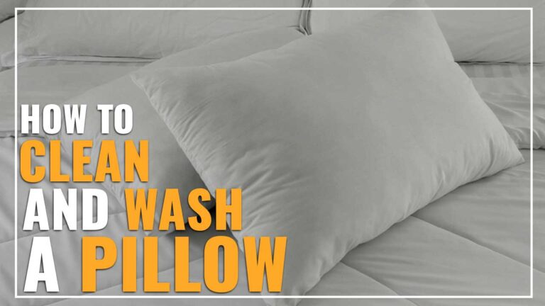 How To Clean And Wash A Pillow