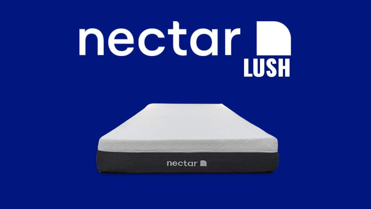 nectar lush mattress review