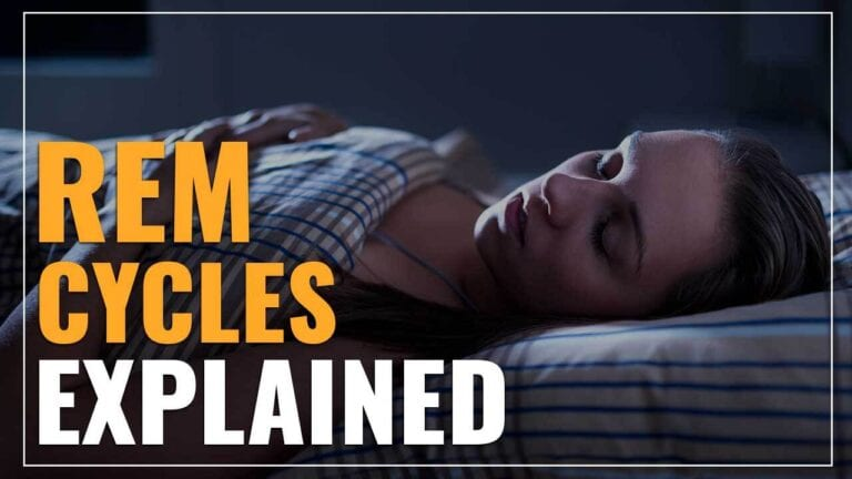 REM Cycles Explained